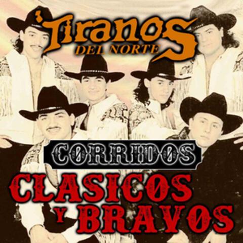 Corridos Clásicos y Bravos