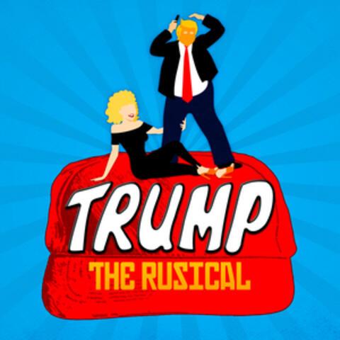 Trump: The Rusical