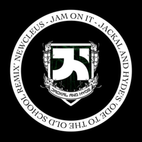 Jam on It (Jackal and Hyde's Ode to the Old School Remix)