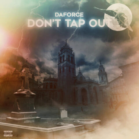 Don't Tap Out