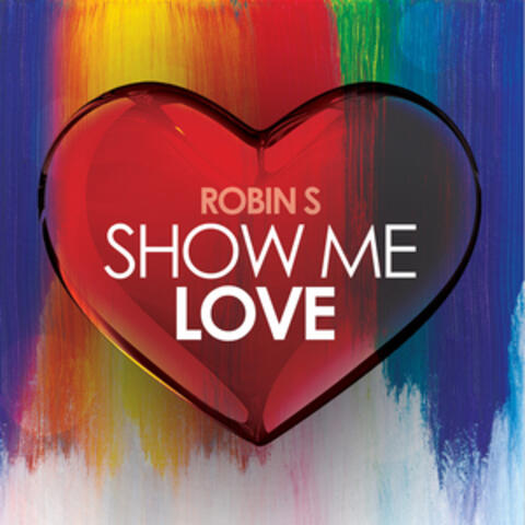 Show Me Love (Re-Recorded)