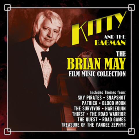 Kitty and the Bagman: The Brian May Film Music Collection