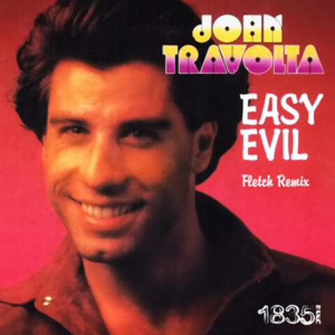 Easy Evil (Fletch Remix)