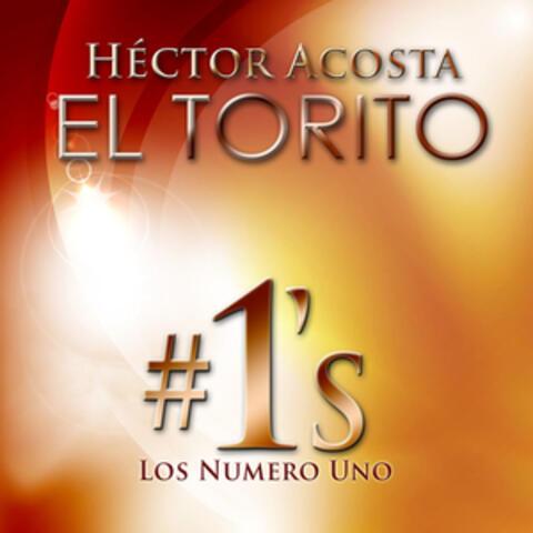 """Hector Acosta """"El Torito"""" Los Número Uno"""
