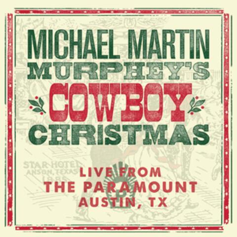 Michael Martin Murphey's Cowboy Christmas (Live)
