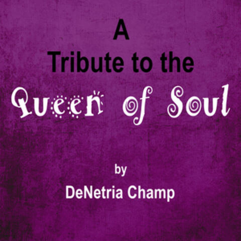Tribute to the Queen of Soul