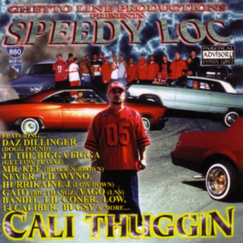 Cali Thuggin