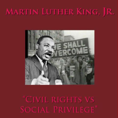 Civil Rights vs. Social Privilege
