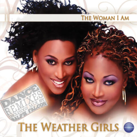 The Woman I Am - Dance Remixes
