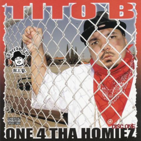 One 4 Tha Homiez