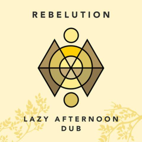 Lazy Afternoon Dub