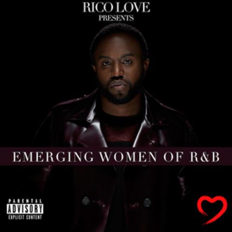 Rico Love Presents: Emerging Women of R&B