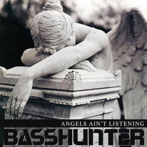 Angels Ain't Listening