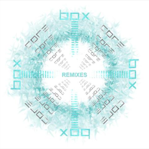 Box: Core Remixes EP
