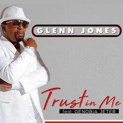 Trust in Me (feat. Genobia Jeter)