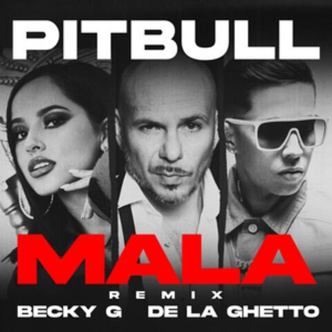 Mala (feat. Becky G & De La Ghetto)