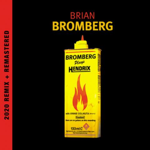 Bromberg Plays Hendrix (2020 Remix and Remastered)