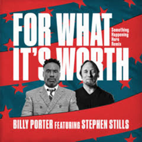 For What It's Worth (feat. Stephen Stills) (Something Happening Here Remix)