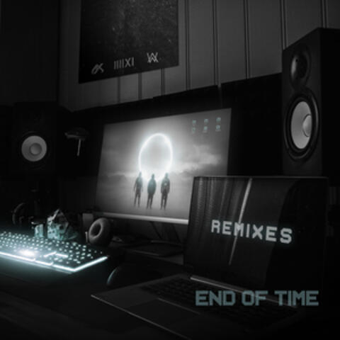 End of Time (Remixes)