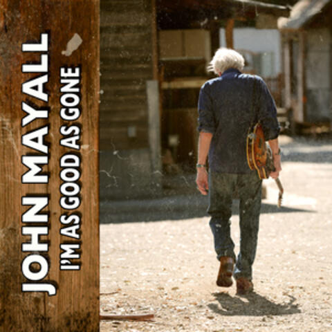 I'm as Good as Gone (feat. Buddy Miller)