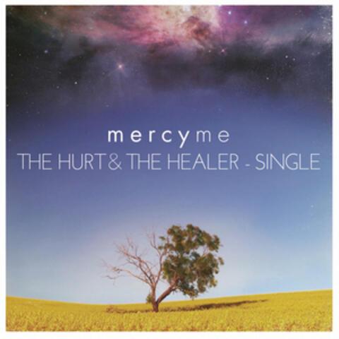 The Hurt & The Healer