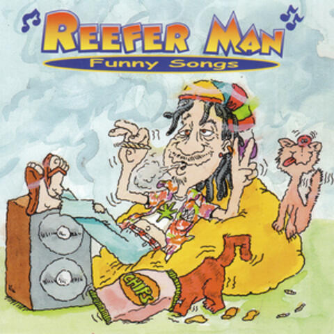 Reefer Man Funny Songs