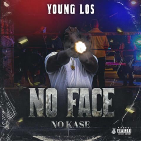 No Face No Kase