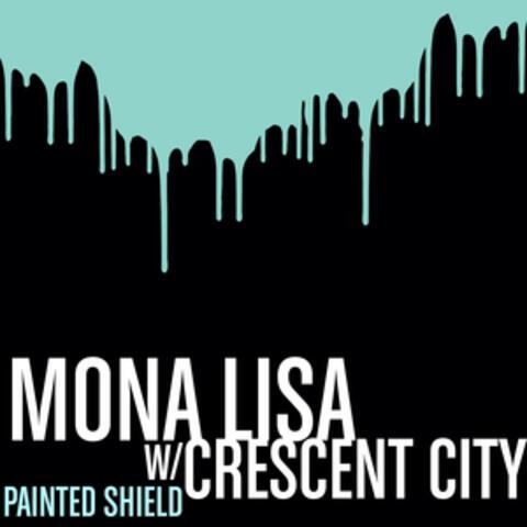 Mona Lisa / Crescent City