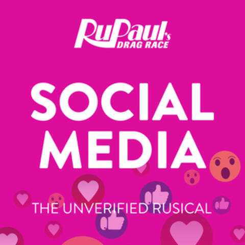Social Media: The Unverified Rusical