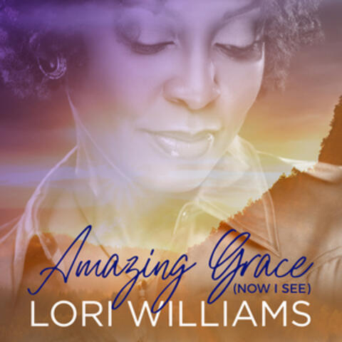 Amazing Grace (Now I See)