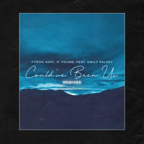 Could've Been Us (Remixes)