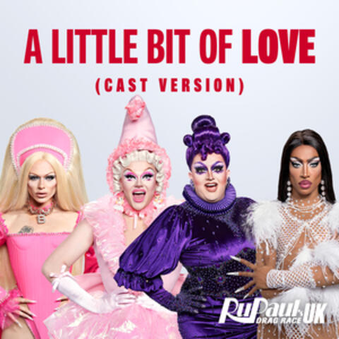 A Little Bit of Love (Cast Version)