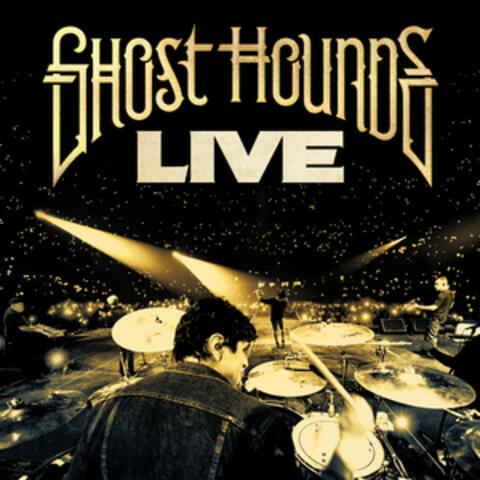 Ghost Hounds Live