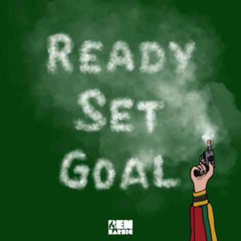 Ready Set Goal