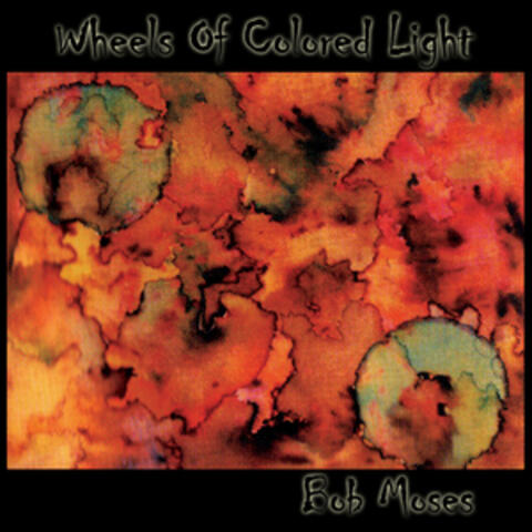 Wheels of Colored Light
