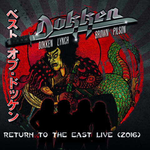 Return to the East Live 2016