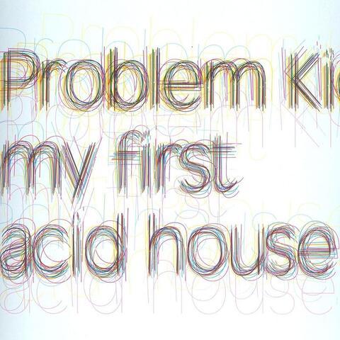 My First Acid House