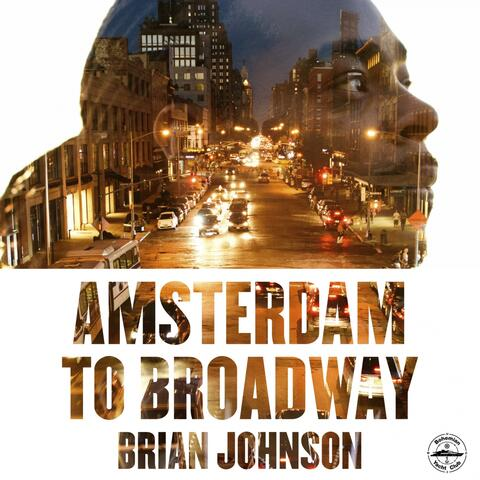 Amsterdam to Broadway