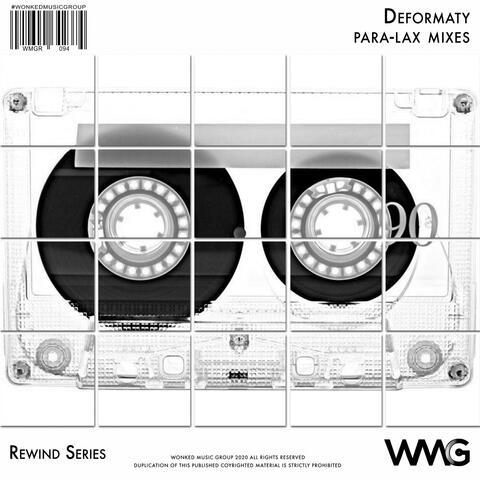Rewind Series: Deformaty - Para-Lax Mixes