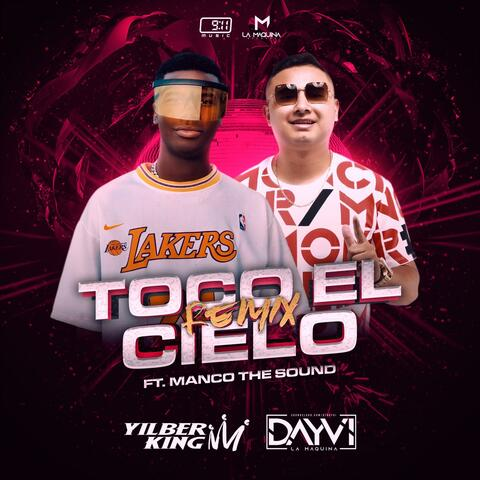 Toco el Cielo (feat. Manco The Sound) (Dayvi Remix)