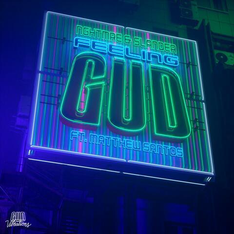 FEELING GUD (feat. Matthew Santos)