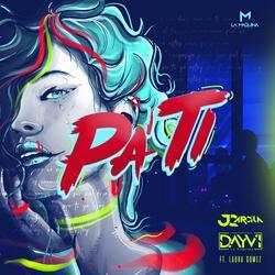 Pa Ti  (feat. Laura Gomez)