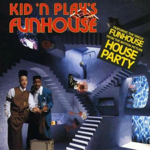 Kid N Play's Funhouse
