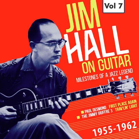 Milestones of a Jazz Legend - Jim Hall on Guitar Vol. 7
