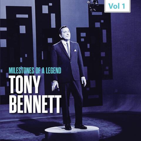 Milestones of a Legend - Tony Bennett, Vol. 1