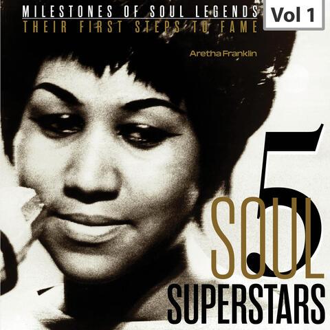 Milestones of Soul Legends: Five Soul Superstars, Vol. 1