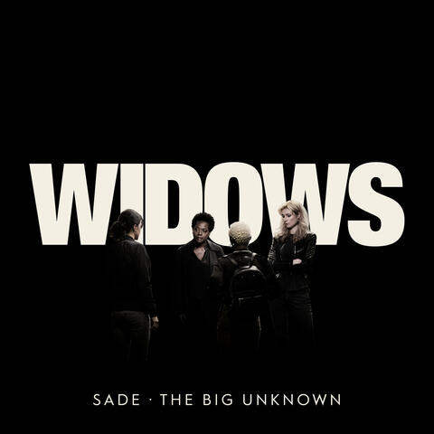 """The Big Unknown (From """"Widows"""")"""