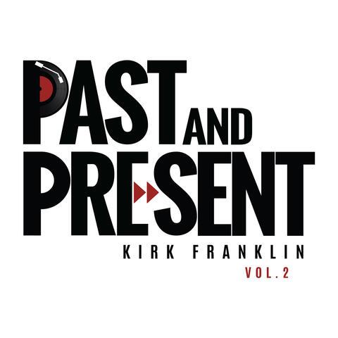 Past & Present Vol. 2