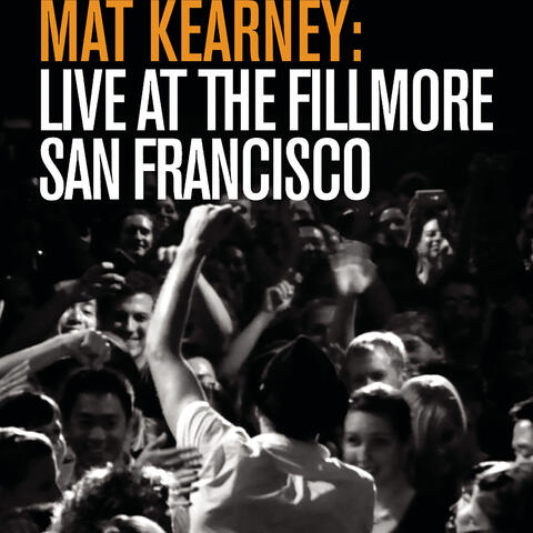 Live at The Fillmore - San Francisco