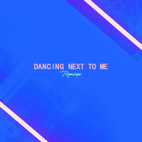 Dancing Next To Me